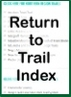 Go to Trail Index
